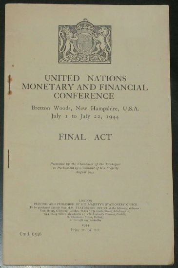 United Nations Monetary and Financial Conference, Bretton Woods (Published 1944)